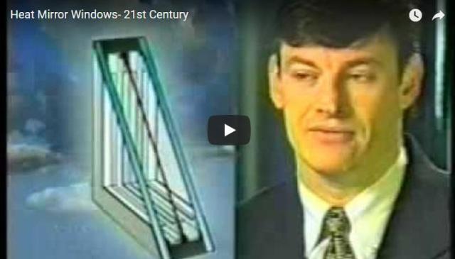 Heat Mirror Windows- 21st Century